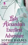 Lady Alexandra's Excellent Adventure (Summersby #1)