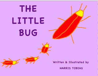 The Little Bug by Harris Tobias