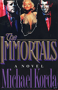 The Immortals by Michael Korda