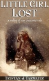 Little Girl Lost (The Valley of Ten Crescents, #0.5)