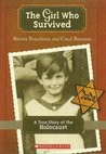 The Girl Who Survived: A True Story of the Holocaust