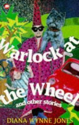 Warlock at the Wheel and Other Stories by Diana Wynne Jones