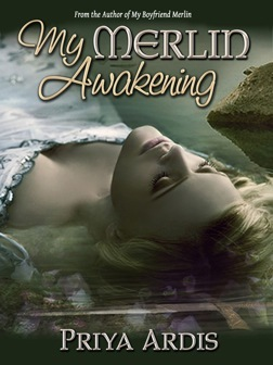 My Merlin Awakening by Priya Ardis