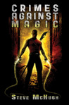 Crimes Against Magic by Steve McHugh