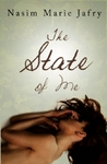 The State Of Me by Nasim Marie Jafry