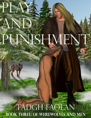 Play and Punishment by Tadgh Faolan