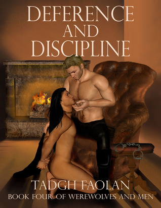 Deference and Discipline (Of Werewolves and Men, #4)