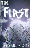 The First by Sara Zaske