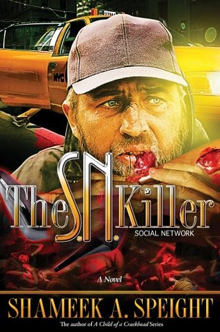 The S.N. Killer by Shameek Speight