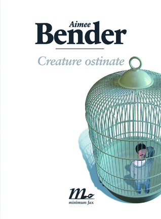 Download Creature ostinate MOBI by Aimee Bender, Martina Testa