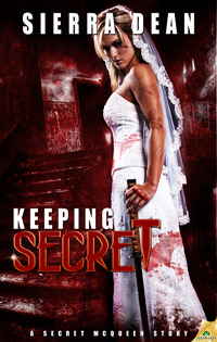 Keeping Secret (Secret McQueen, #4)