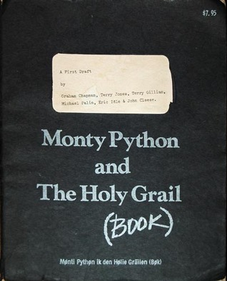 Monty Python and the Holy Grail (Book) by Graham Chapman