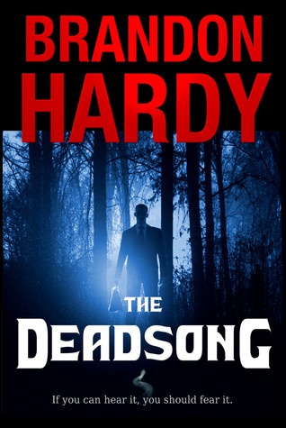 The Deadsong by Brandon Hardy