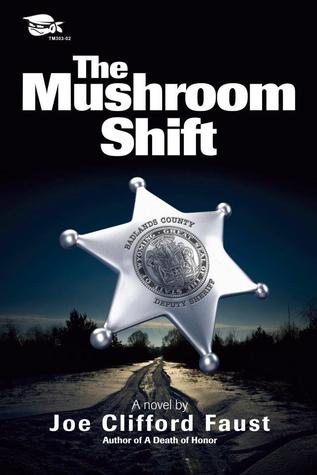 The Mushroom Shift by Joe Clifford Faust