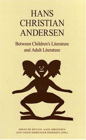 Hans Christian Andersen: Between Children's Literature and Adult Literature