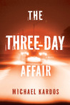 The Three-Day Affair