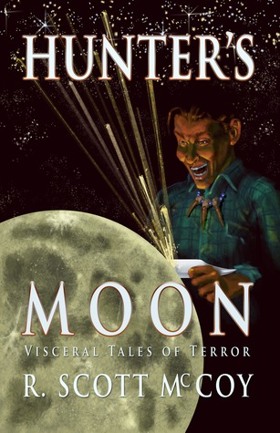 Hunter's Moon: Visceral Tales of Terror
