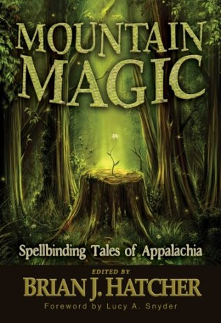Mountain Magic by Brian J. Hatcher
