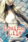 Losing Lila (Lila, #2)