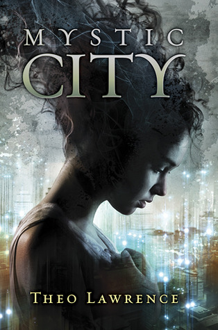 Mystic City (Mystic City, #1)