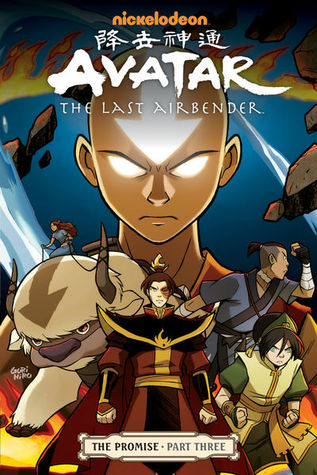 Avatar: The Last Airbender: The Promise Part 3 by Gene Luen Yang