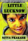 Little Lucknow by Nitya Prakash