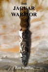 The Jaguar Warrior (Pre-Aztec Series, #2)
