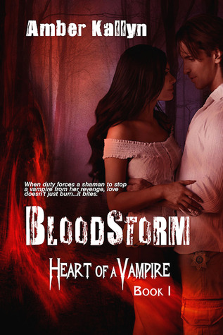Bloodstorm (Heart of a Vampire, #1)