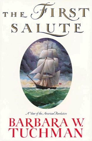 The First Salute by Barbara W. Tuchman
