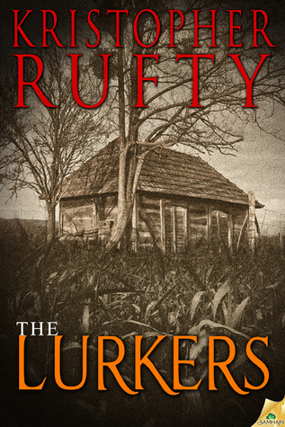 The Lurkers by Kristopher Rufty