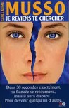 Je reviens te chercher by Guillaume Musso