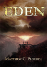 Eden by Matthew Plourde