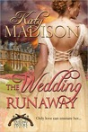 The Wedding Runaway (Dueling Pistols #3)