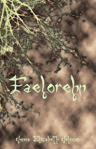 Faelorehn (The Otherworld Trilogy, #1)