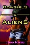 Cowgirls & Aliens