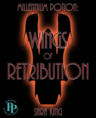 Wings of Retribution (Millennium Potion #1)