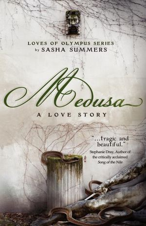 Medusa, A Love Story (Loves of Olympus, #1)