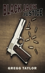 Black Jack Justice by Gregg Taylor