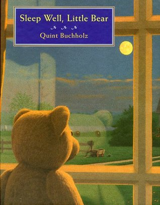 Sleep well, little bear by Quint Buchholz