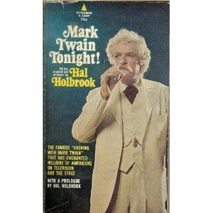 Mark Twain Tonight! by Mark Twain