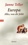 Europa. Alles, Was Dir Fehlt Roman
