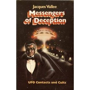 Messengers of Deception by Jacques Vallée