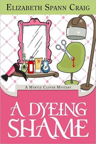 A Dyeing Shame (A Myrtle Clover Mystery #2)