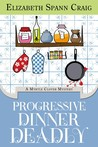 Progressive Dinner Deadly (A Myrtle Clover Mystery #3)