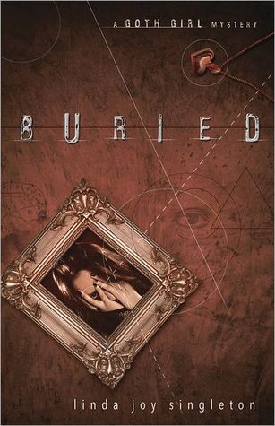 Buried (The Goth Girl Mysteries, #1)