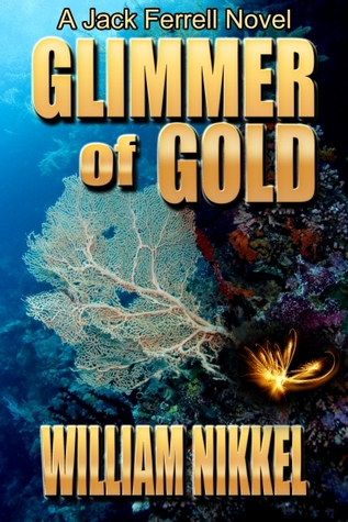 Glimmer of Gold by William Nikkel