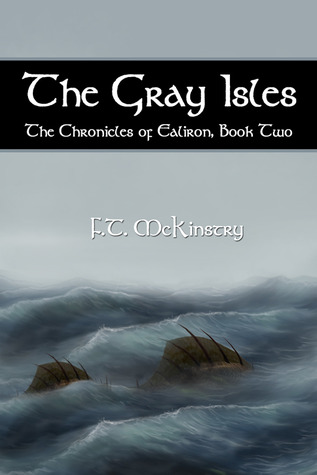 The Gray Isles (The Chronicles of Ealiron, #2)