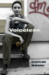 Voiceless by Caroline Wissing