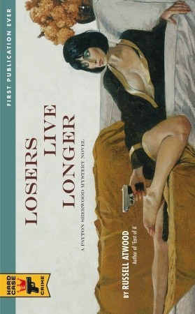 Losers Live Longer (Hard Case Crime #59)