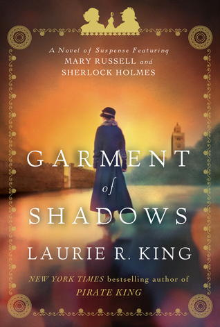 Garment of Shadows (Mary Russell, #12)